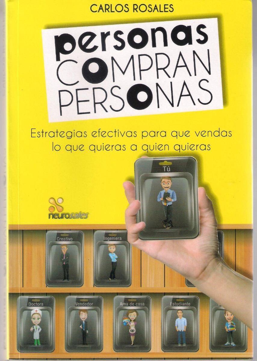 carlos-rosales-personas-compran-personas-libro-original-10912-MLV20037210136_012014-F